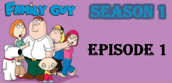 Family Guy Season 1 Episode 1 TV Series