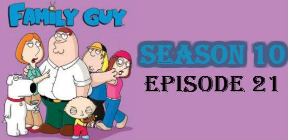 Family Guy Season 10 Episode 21 TV Series