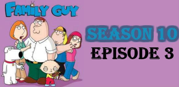 Family Guy Season 10 Episode 3 TV Series
