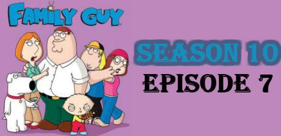 Family Guy Season 10 Episode 7 TV Series