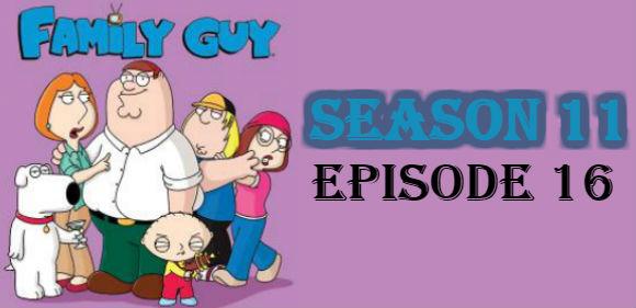 Family Guy Season 11 Episode 16 TV Series
