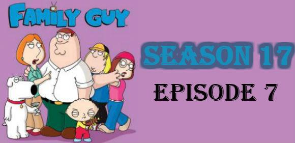 Family Guy Season 17 Episode 7 TV Series