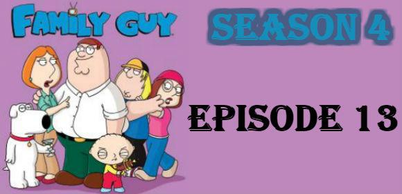 Family Guy Season 4 Episode 13 TV Series