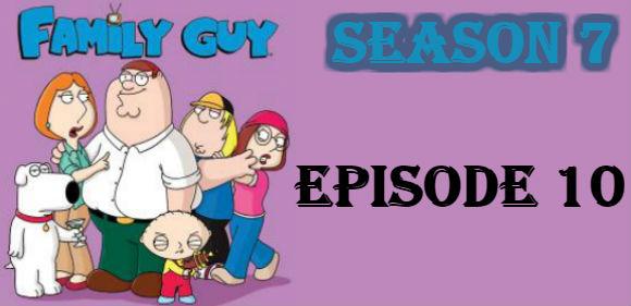 Family Guy Season 7 Episode 10 TV Series