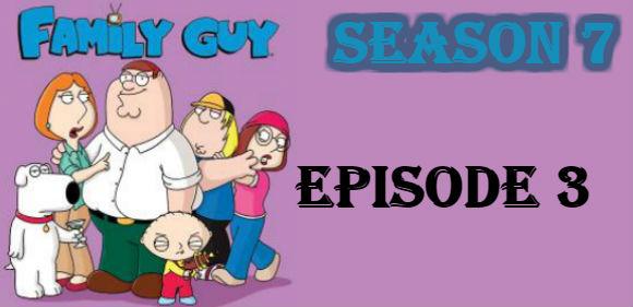 Family Guy Season 7 Episode 3 TV Series