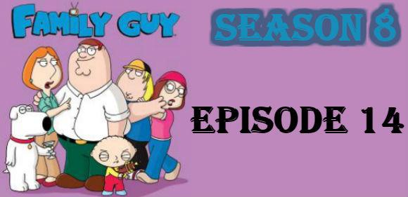 Family Guy Season 8 Episode 14 TV Series