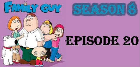 Family Guy Season 8 Episode 20 TV Series
