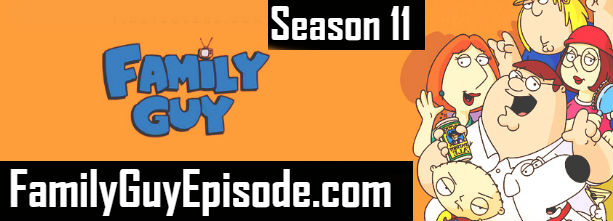 Family Guy Season 11 Episodes Watch Online TV Series