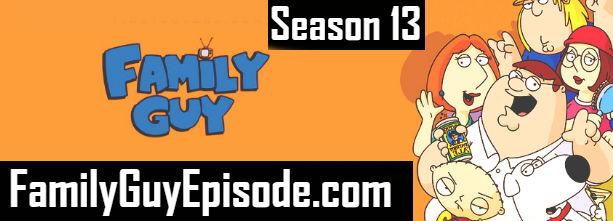 Family Guy Season 13 Episodes Watch Online TV Series