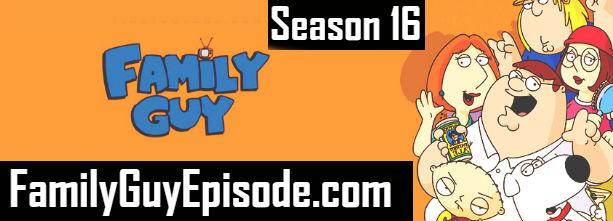 Family Guy Season 16 Episodes Watch Online TV Series