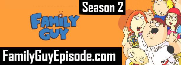Family Guy Season 2 Episodes Watch Online TV Series