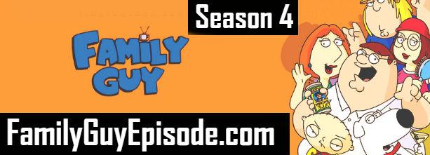 Family Guy Season 4 Episodes Watch Online TV Series